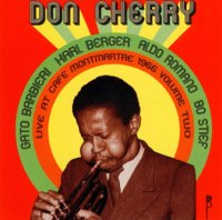 Don Cherry : « Live at Café Montmartre 1966 Volume II » -  voir en grand cette image
