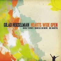 Gilad HEKSELMAN : « Hearts Wide Open » -  voir en grand cette image