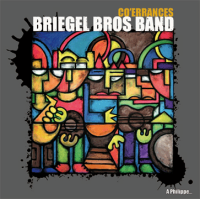 Briegel Bros Band - « Co-errances » -  voir en grand cette image