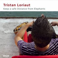 Tristan LORIAUT : « Keep a safe Distance from Elephants » -  voir en grand cette image