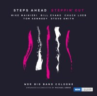 STEPS AHEAD & WDR Big Band Cologne : « Steppin' out » -  voir en grand cette image