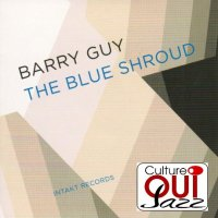 Barry GUY : « The Blue Shroud » -  voir en grand cette image