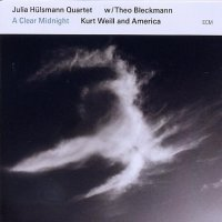 Julia HÜLSMANN Quartet w/Theo BLECKMANN : « A Clear Midnight – Kurt Weill and America » -  voir en grand cette image