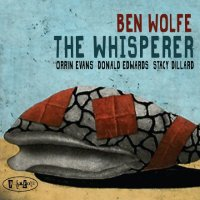 Ben WOLFE : « The Whisperer » -  voir en grand cette image