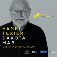Henri TEXIER : « Dakota Mab – Live at Theater Gütersloh » -  voir en grand cette image