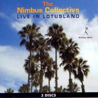 NIMBUS COLLECTIVE : « Live in Lotusland » -  voir en grand cette image