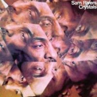 Sam Rivers : « Crystals » (1974) -  voir en grand cette image