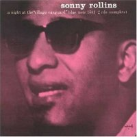 Sonny Rollins : « A Night at the Village Vanguard » -  voir en grand cette image