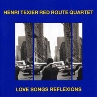 Henri Texier Red Route Quartet : « Love Songs Reflexions » -  voir en grand cette image