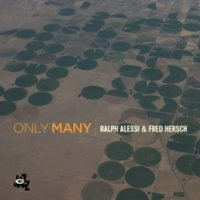 Ralph ALESSI – Fred HERSCH : « Only Many » -  voir en grand cette image
