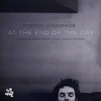 Federico CASAGRANDE : « At the end of the day » -  voir en grand cette image