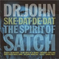 DR JOHN : « Ske-Dat-De-Dat, The Spirit of Satch »  -  voir en grand cette image