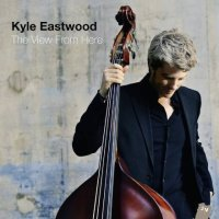 "Kyle EASTWOOD : ""The View From Here"" -  voir en grand cette image"