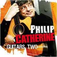 Philip Catherine - « Guitars Two » -  voir en grand cette image