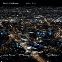 Mark Feldman - What Exit -  voir en grand cette image