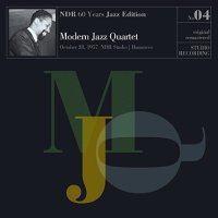 MODERN JAZZ QUARTET : « NDR 60 Years Jazz Edition n°4 – October 28, 1957 – NDR Studio Hanover » -  voir en grand cette image