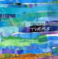 Thumbscrew : « Theirs » -  voir en grand cette image
