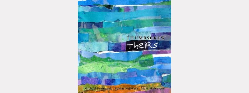 "Thumbscrew : ""Theirs"""