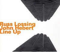 Russ Lossing / John Hebert - « Line Up » -  voir en grand cette image