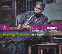 Mamadou BARRY & AFRO GROOVE GANG : « Tankadi » -  voir en grand cette image