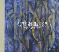 Xavier HARRY : « Essence of » -  voir en grand cette image