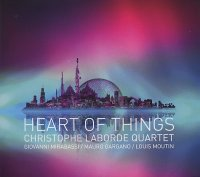 Christophe LABORDE Quartet : « Heart Of Things » -  voir en grand cette image