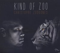 Christophe ZOOGONES : « Kind of Zoo » -  voir en grand cette image