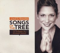 Cecil L. RECCHIA : « Songs of the Tree – A Tribute to Ahmad Jamal » -  voir en grand cette image