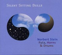 Norbert Stein - Pata, Horns and Drums : « Silent Sitting Bulls » -  voir en grand cette image