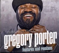 Gregory PORTER : « Issues of life – features and remixes » -  voir en grand cette image
