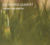 Joe Morris Quartet : « Today on Earth » -  voir en grand cette image
