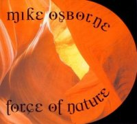 "Mike Osborne : ""Force of Nature"" -  voir en grand cette image"