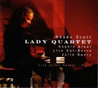 Rhoda Scott / Sophie Alour / Lisa Cat-Berro / Julie Saury - « Live at the Sunset » -  voir en grand cette image