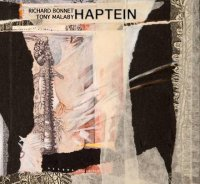 Richard BONNET & Tony MALABY Duo : « Haptein » -  voir en grand cette image