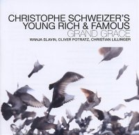 Christophe SCHWEIZER's Young Rich & Famous : « Grand Grace » -  voir en grand cette image