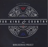 WORLDSERVICE PROJECT : « For King & Country » -  voir en grand cette image