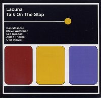LACUNA : « Talk On The Step » -  voir en grand cette image