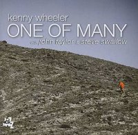 Kenny WHEELER with John TAYLOR & Steve SWALLOW : « One Of Many » -  voir en grand cette image