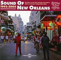 Various artists : Sound Of New Orleans (1992-2005)  -  voir en grand cette image