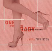 Laura DICKINSON : « One For My Baby » -  voir en grand cette image