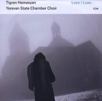 Tigran HAMASYAN – Yerevan State Chamber Choir : « Luys i Luso » -  voir en grand cette image