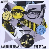 Yaron HERMAN : « Everyday » -  voir en grand cette image
