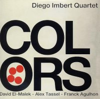 Diego IMBERT Quartet : « Colors » -  voir en grand cette image