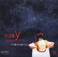 PING MACHINE : « Easy Listening » -  voir en grand cette image