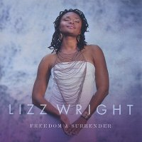 Lizz WRIGHT : « Freedom & Surrender » -  voir en grand cette image