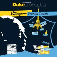 Laurent MIGNARD DUKE ORCHESTRA : « Ellington French Touch » -  voir en grand cette image