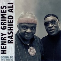 Henry Grimes/Rashied Ali : « Going To The Ritual » -  voir en grand cette image