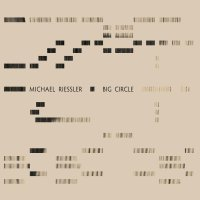 Michael RIESSLER : « Big Circle » -  voir en grand cette image