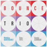 Matthieu MARTHOURET BOUNCE TRIO : « Small Streams... Big Rivers » -  voir en grand cette image