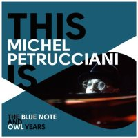Michel PETRUCCIANI : « This is Michel Petrucciani -The Blue Note and OWL years- » -  voir en grand cette image